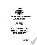 1989 SMACNA labor relations analysis of the state of the unionized sheet metal industry