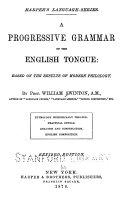 A Progressive Grammar of the English Tongue