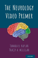 The Neurology Video Primer