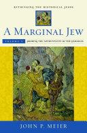 A Marginal Jew: Rethinking the Historical Jesus, Volume V