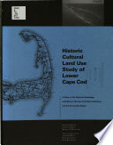 Historic Cultural Land Use Study of Lower Cape Cod