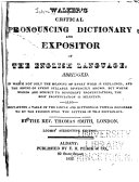 Critical Pronouncing Dictionary, and Expositor of the English Language