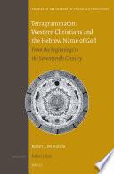 Tetragrammaton: Western Christians and the Hebrew Name of God