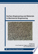 Surface Engineering and Materials in Mechanical Engineering