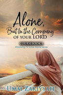 Alone But In The Company Of Your Lord