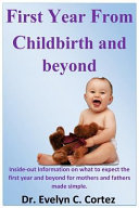The First Year from Childbirth and Beyond Book