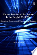 Horses People And Parliament In The English Civil War