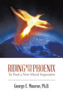 Riding with the Phoenix