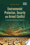 Environmental Protection Security And Armed Conflict