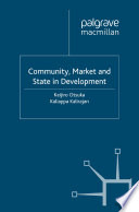 Community, Market and State in Development