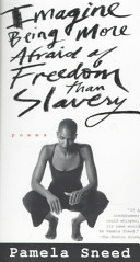 Imagine Being More Afraid of Freedom Than Slavery