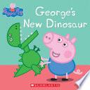 George s New Dinosaur  Peppa Pig