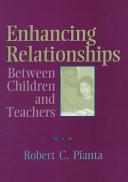 Enhancing Relationships Between Children and Teachers