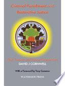 Criminal Punishment and Restorative Justice
