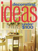 Better Homes and Gardens Decorating Ideas Under $100