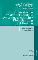 Innovationen an der Schnittstelle zwischen technischer Dienstleistung und Kunden 1