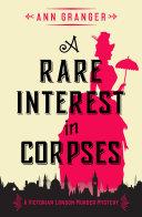 A Rare Interest In Corpses Pdf/ePub eBook