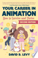 Your Career in Animation  2nd Edition