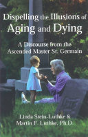 Dispelling the Illusions of Aging and Dying Pdf/ePub eBook