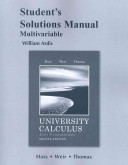 Student s Solutions Manual for University Calculus  Early Transcendentals  Multivariable