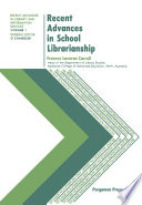 Recent Advances In School Librarianship