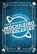 O guia definitivo do mochileiro das galáxias [Pdf/ePub] eBook