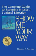 Show Me Your Way