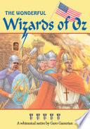 The Wonderful Wizards of Oz