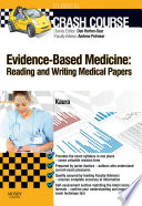 Crash Course Evidence Based Medicine  Reading and Writing Medical Papers Updated Edition   E Book