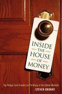 Inside the House of Money
