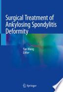 Surgical Treatment of Ankylosing Spondylitis Deformity