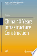 China 40 Years Infrastructure Construction