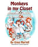 Monkeys in My Closet