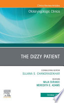 The Dizzy Patient  An Issue of Otolaryngologic Clinics of North America  E Book