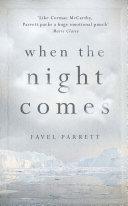 When the Night Comes Book