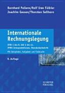 Internationale Rechnungslegung: IFRS 1 bis 9, IAS 1 bis 41, ...