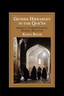 Gender Hierarchy in the Qur'ān