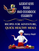 Weight Loss Tools And Cookbook Celebrity