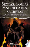 Sectas, logias y sociedades secretas/ Sects, secret societies and lodges