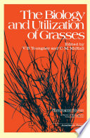 The Biology and Utilization of Grasses