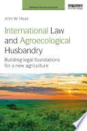 International Law And Agroecological Husbandry Book PDF