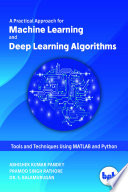 A Practical Approach for Machine Learning and Deep Learning Algorithms Book