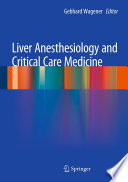 Liver Anesthesiology and Critical Care Medicine