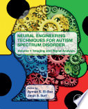 Neural Engineering Techniques for Autism Spectrum Disorder
