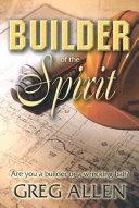 Builder of the Spirit