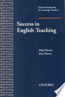 """Success in English Teaching: A Complete Introduction to Teaching English at Secondary School Level and Above."" by Paul Davies, Eric Pearse"