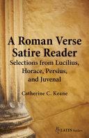 A Roman Verse Satire Reader