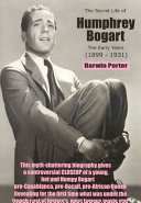 The Secret Life of Humphrey Bogart
