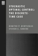 Stochastic Optimal Control  The Discrete Time Case