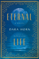 Eternal Life: A Novel [Pdf/ePub] eBook